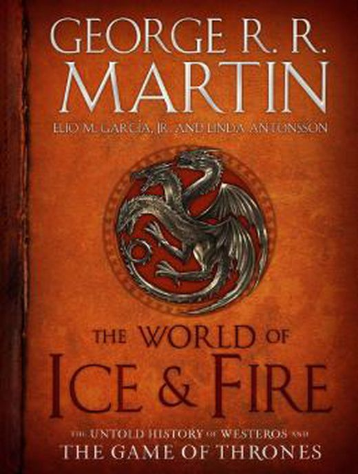 The world of ice and fire 9780553805444 xxl