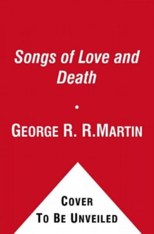 Songs of love and death 9781439150146 xxl