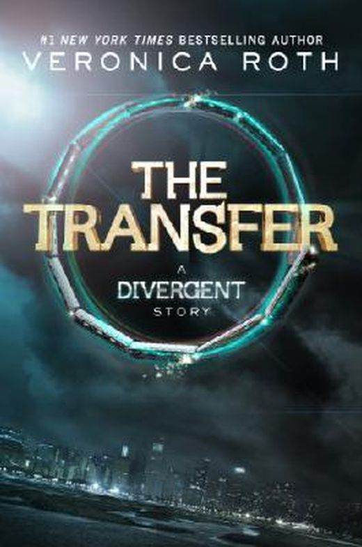 The transfer  a divergent story  insurgent trilogy  9780062285638 xxl