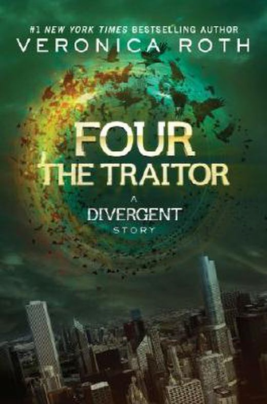 Four  the traitor  a divergent story  divergent series  9780062285676 xxl