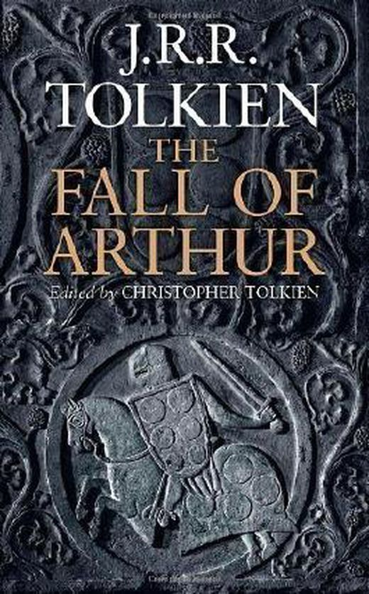 The fall of arthur by tolkien  j  r  r   2013  b00cf6axyk xxl