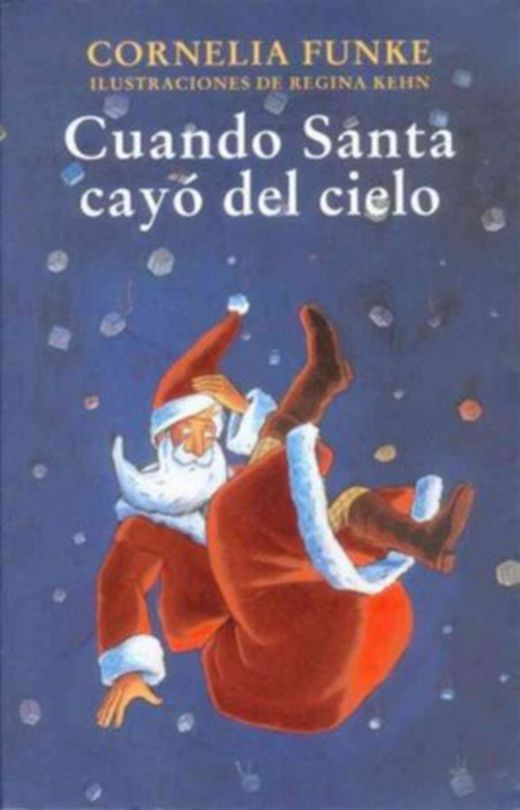 Cuando santa cayo del cielo   when santa fell to earth 9789681682262 xxl