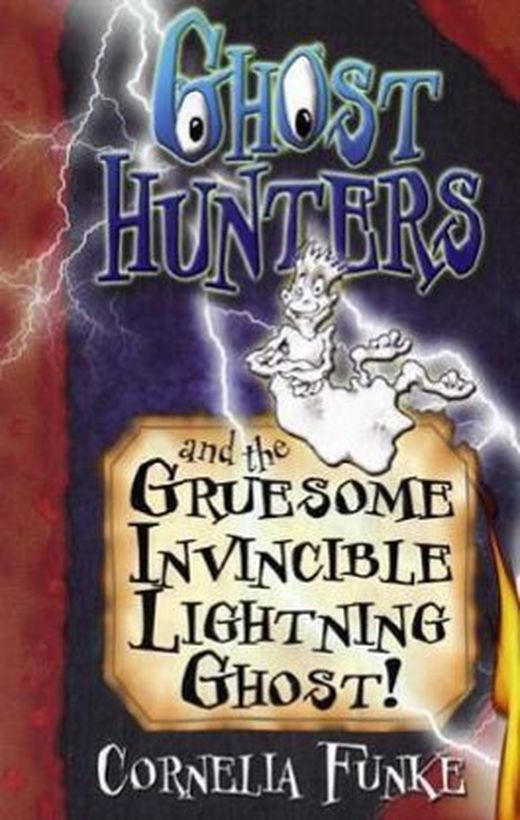 Ghosthunters and the gruesome invincible lightning ghost  9781905294138 xxl