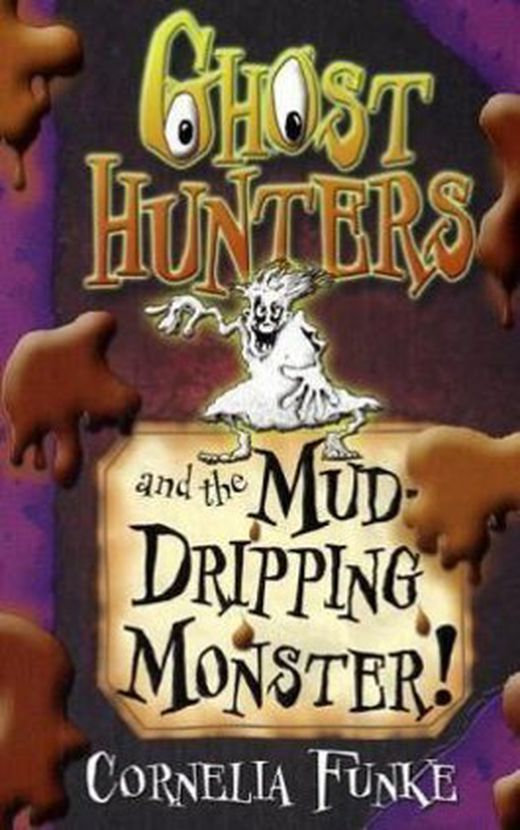 Ghosthunters and the mud dripping monster  9781905294350 xxl