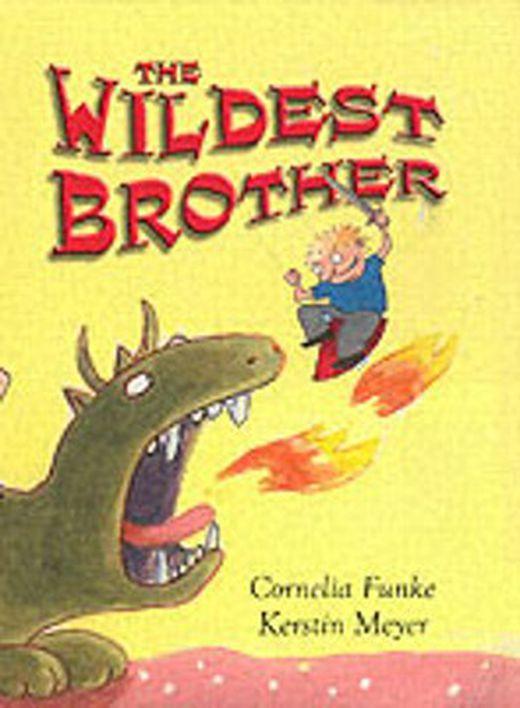 The wildest brother 9781905294039 xxl