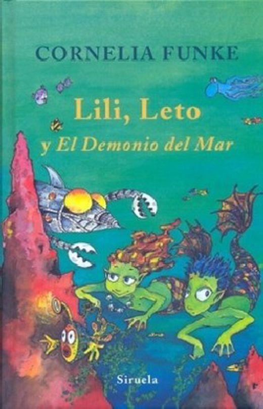 Lili  leto y el demonio del mar  lili  leto and the sea demon 9788498412703 xxl