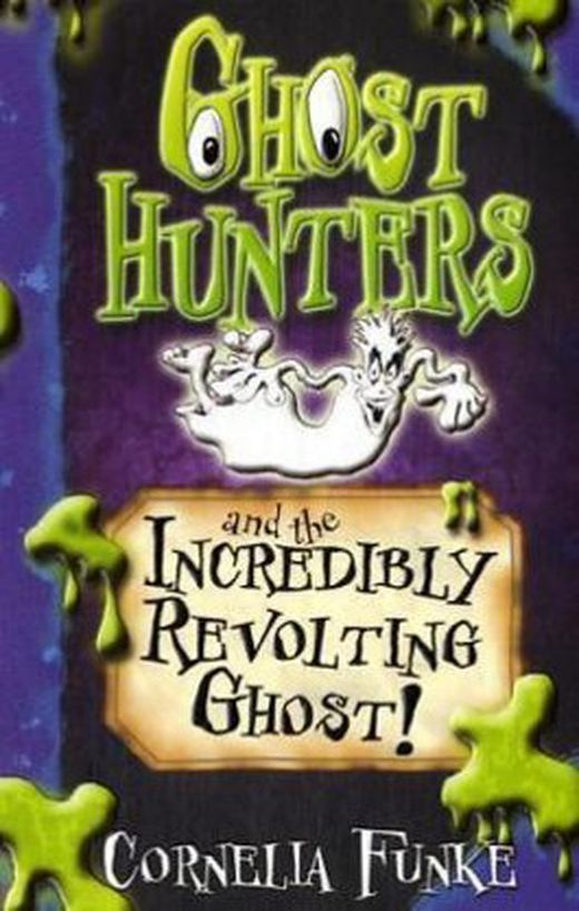 Ghosthunters and the incredibly revolting ghost  9781905294121 xxl