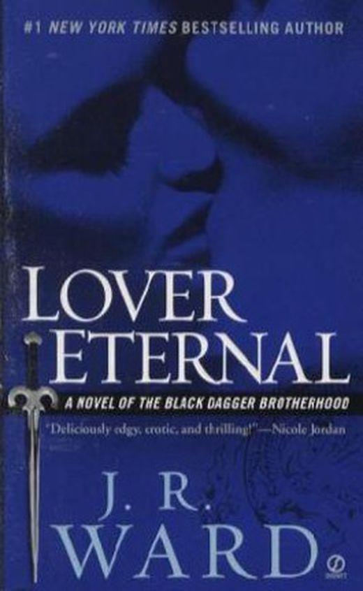 Lover eternal 9780451218049 xxl