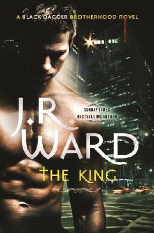 The king  number 12 in series  black dagger brotherhood  9781405524926 xxl