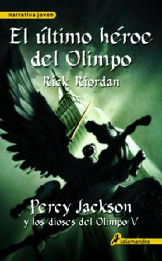 El ultimo heroe del olimpo  percy jackson y los dioses del olimpo v  narrativa joven   spanish editi 9788415470830 xxl