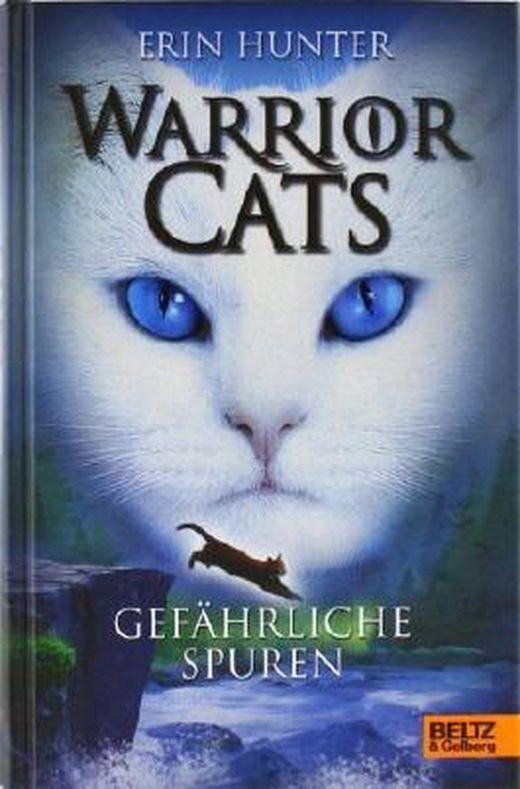 Warrior cats  gefahrliche spuren  i  band 5 von erin hunter ausgabe deutsche erstausgabe  2012  b00bwem07y xxl