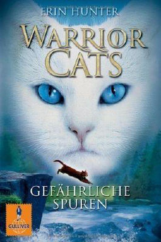 Warrior cats  gefahrliche spuren  i  band 5  gulliver  von erin hunter ausgabe 1  2012  b00bwem45w xxl