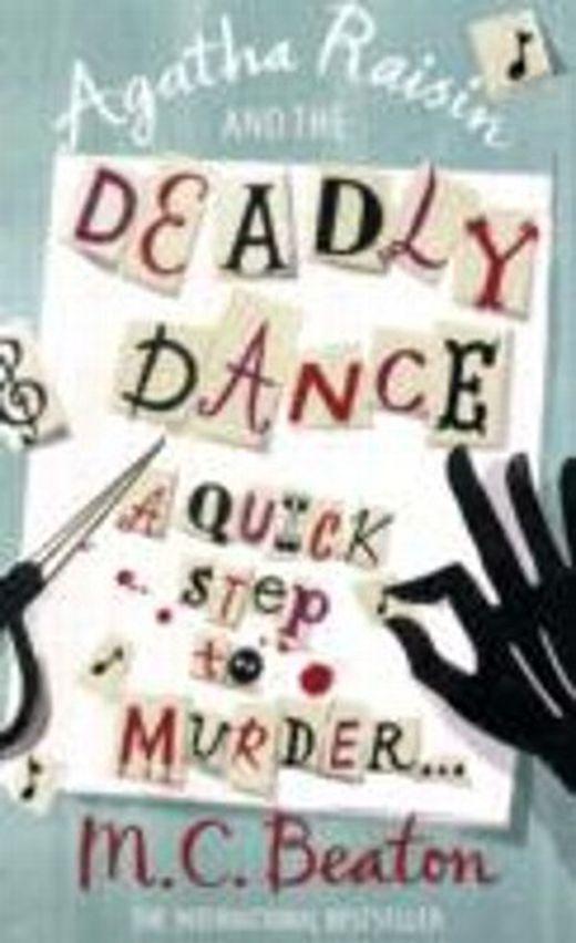 Agatha raisin and the deadly dance 9781849011488 xxl