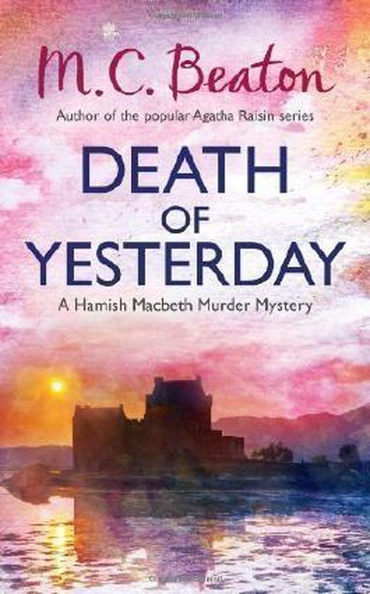 Death of yesterday  hamish macbeth  by beaton  m c   2013  b00cb5idaq xxl