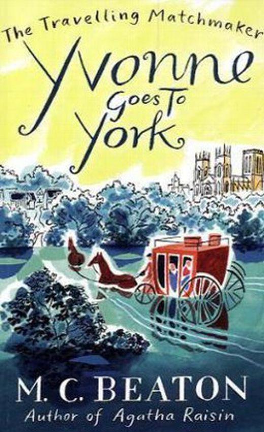 Yvonne goes to york 9781849014847 xxl