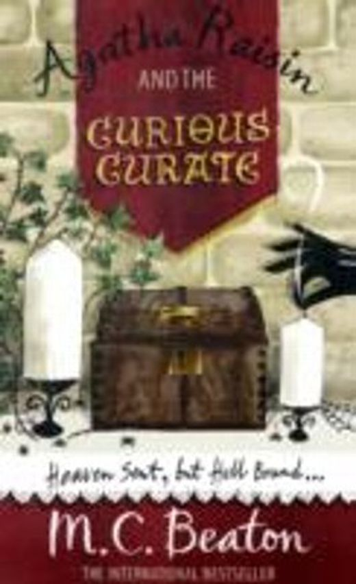 Agatha raisin and the curious curate 9781849011464 xxl