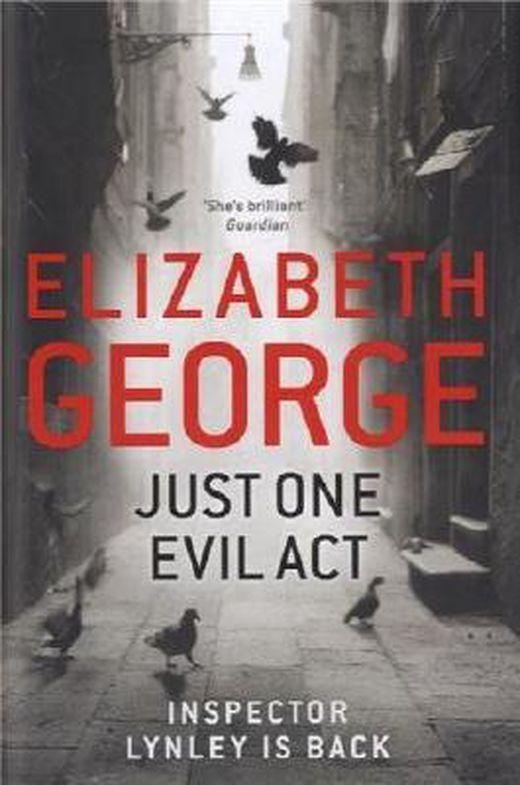 Just one evil act  inspector lynley 18  by george  elizabeth   2013   hardcover b00gohi10o xxl