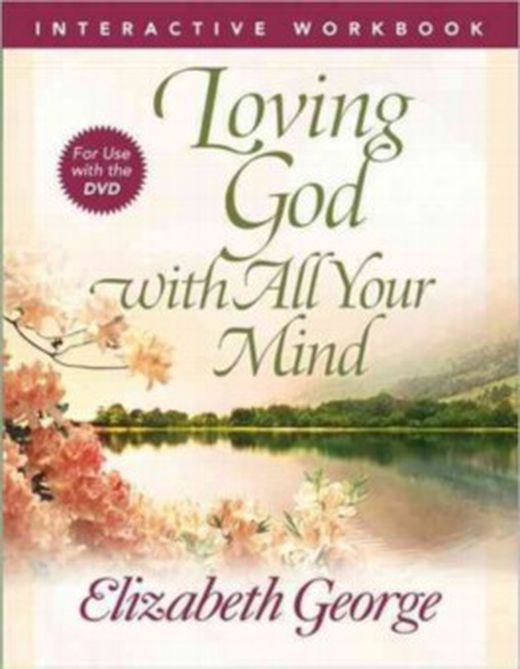 Loving god with all your mind 9780736930307 xxl