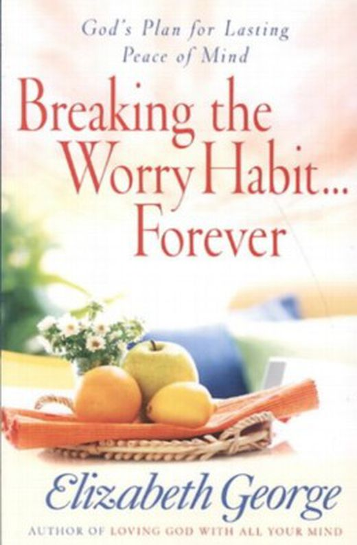 Breaking the worry habit   forever  9781594153020 xxl