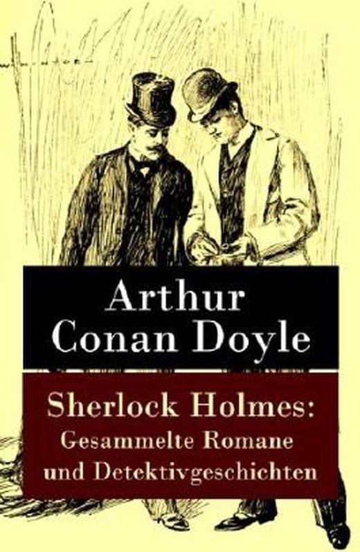 Sherlock holmes  gesammelte romane und detektivgeschichten 9788026800484 xxl