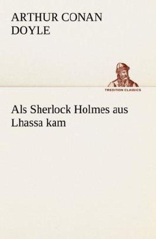 Als sherlock holmes aus lhassa kam 9783847238508 xxl