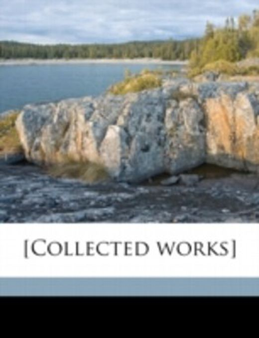 collected works  9781149317617 xxl