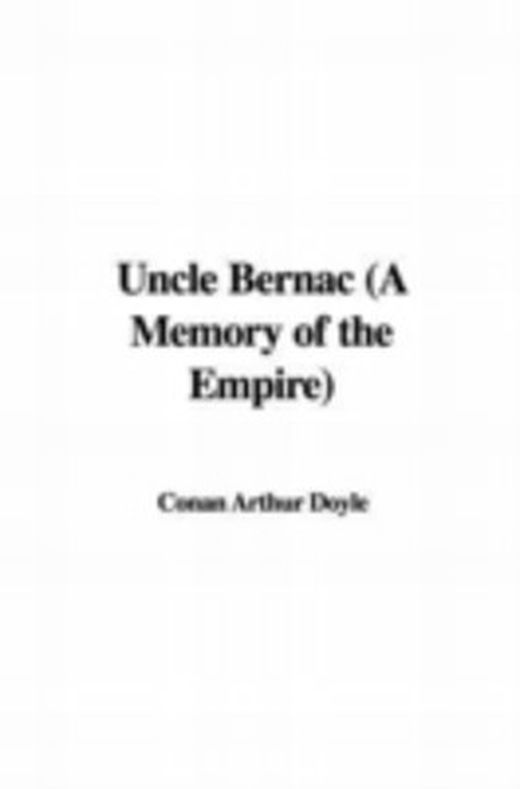 Uncle bernac  a memory of the empire  9781435336919 xxl