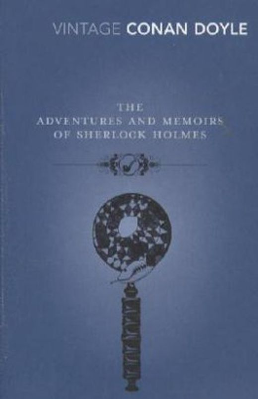 The adventures and memoirs of sherlock holmes 9780099529675 xxl