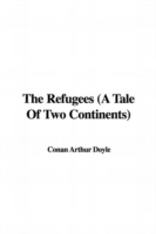 The refugees  a tale of two continents  9781428062429 xxl