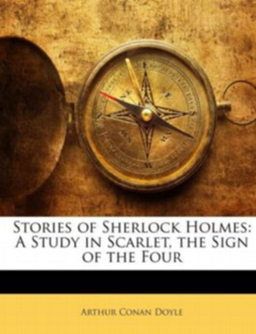 Stories of sherlock holmes  a study in scarlet  the sign of the four 9781149031018 xxl