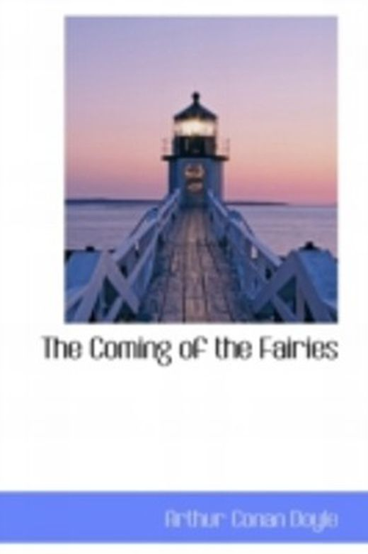 The coming of the fairies 9780559106088 xxl