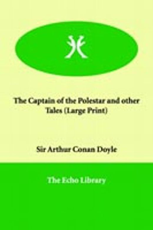 The captain of the polestar and other tales 9781846370786 xxl