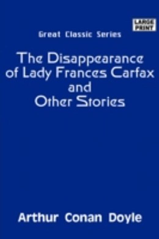 The disappearance of lady frances carfax and other stories 9788184566314 xxl