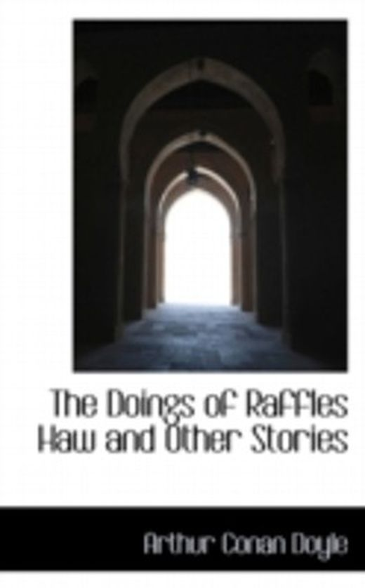 The doings of raffles haw and other stories 9781103775187 xxl