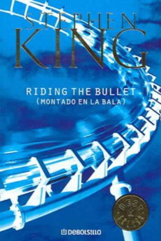 Montado en la bala   riding the bullet 9788497938198 xxl