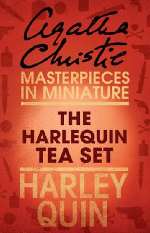 The harlequin tea set  an agatha christie short story 9780007452194 xxl