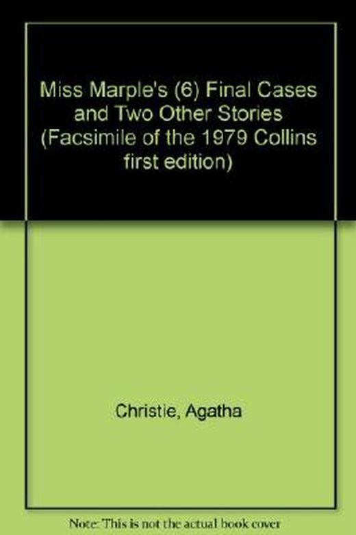 Miss marple s  6  final cases and two other stories  facsimile of the 1979 collins first edition  b00czatxni xxl