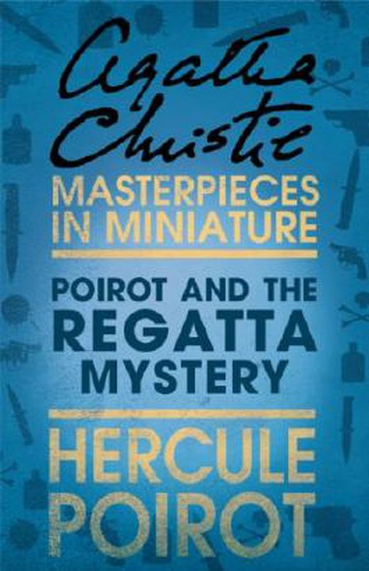 Poirot and the regatta mystery  a hercule poirot short story 9780007452002 xxl