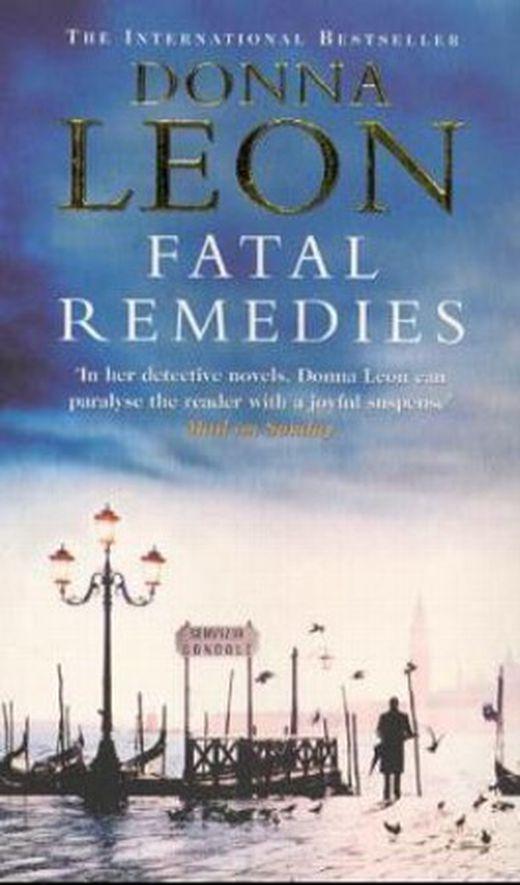 Fatal remedies  in sachen signora brunetti  englische ausgabe 9780099269304 xxl