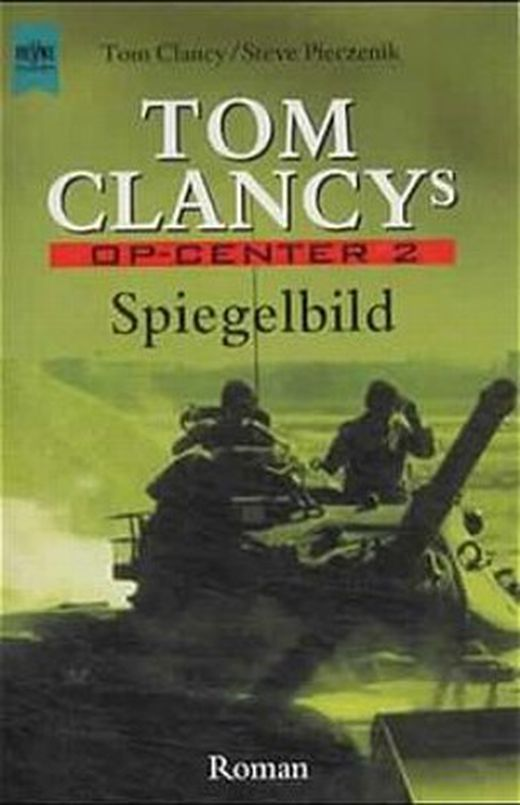 Tom clancy s op center  spiegelbild 9783453115781 xxl