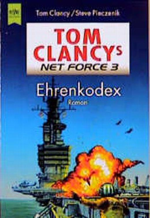 Tom clancy s net force 3  ehrenkodex 9783453171831 xxl