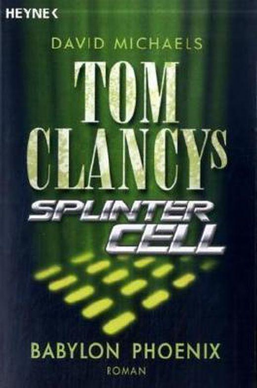 Tom clancys splinter cell   babylon phoenix 9783453430365 xxl