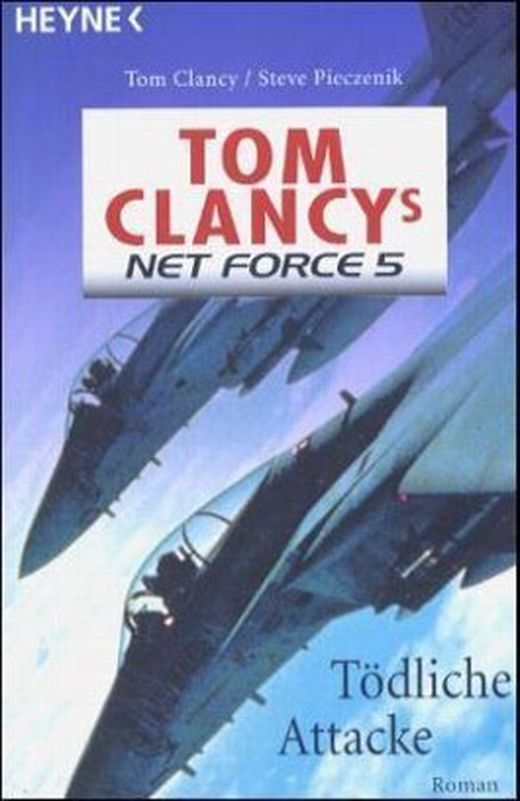 Tom clancy s net force 5  toedliche attacke 9783453869547 xxl