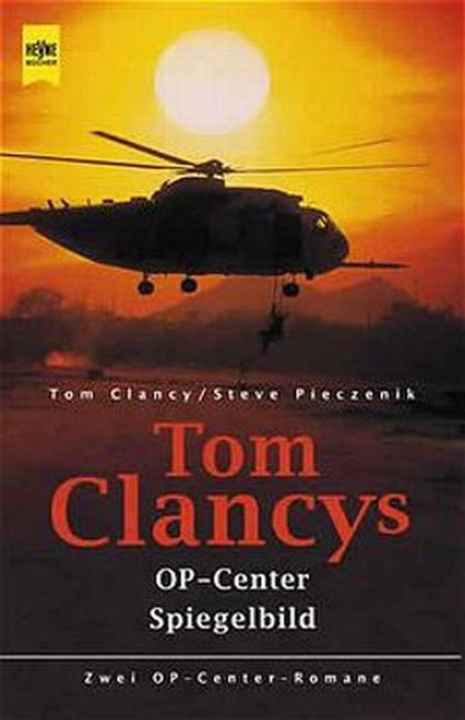 Tom clancy s op center  tom clancy s op center  spiegelbild 9783453181076 xxl