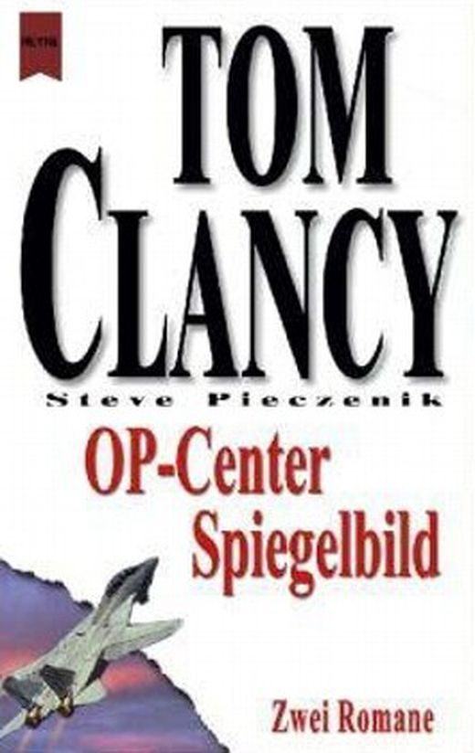 Tom clancy s op center  op center  tom clancys op center  spiegelbild 9783453861848 xxl