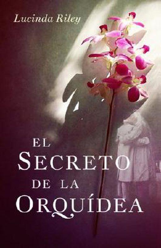El secreto de la orquidea   hothouse flower 9788401339394 xxl