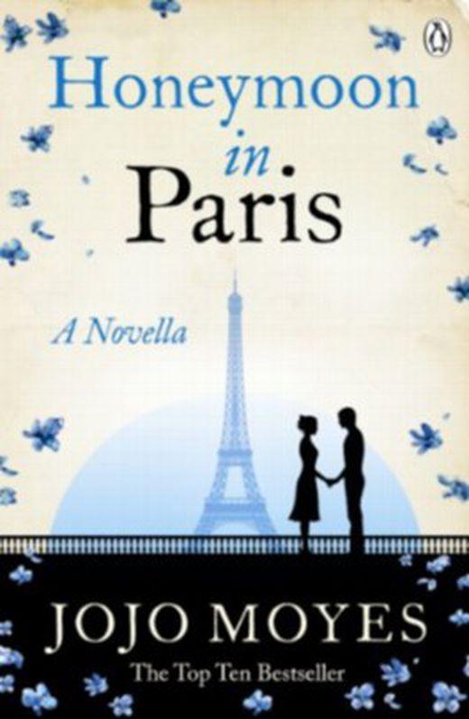 Honeymoon in paris  a novella 9781405910842 xxl
