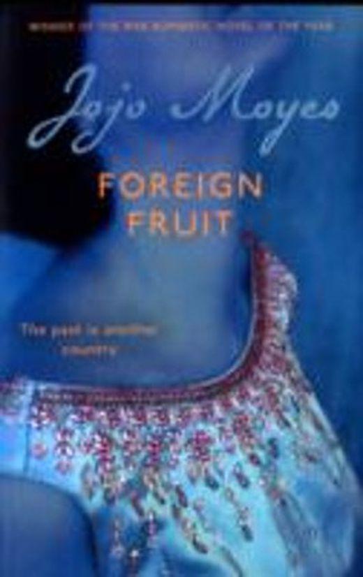 Foreign fruit 9780340960363 xxl