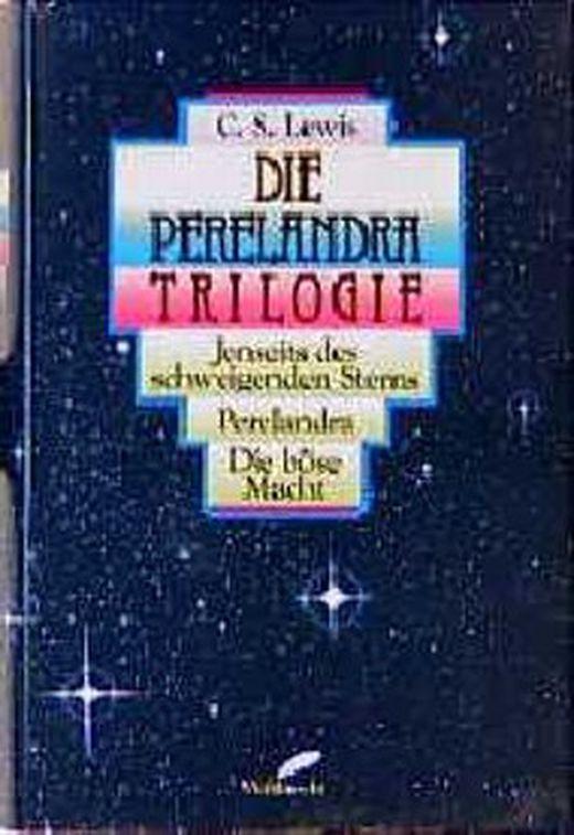 Die perelandra trilogie  jenseits des schweigenden sterns   perelandra   die boese macht 9783522708302 xxl