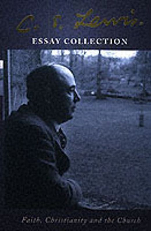 C  s  lewis essay collection 9780007136537 xxl